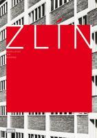 Zlín  Modellstadt der Moderne
