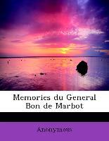Memories Du General Bon De Marbot