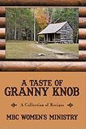 A Taste of Granny Knob