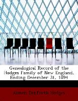 Genealogical Record of the Hodges Family of New England, Ending December 31, 1894