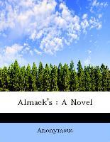 Almack's : A Novel