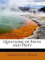Questions Of Faith And Duty