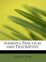 Sermons Practical And Descriptive