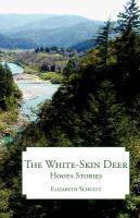 The White-Skin Deer: Hoopa Stories