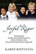 Joyful Rigor