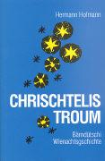 Chrischtelis Troum