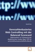 Kennzahlenbasiertes Web Controlling mit der Balanced Scorecard