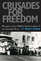 Crusades for Freedom: Memphis and the Political Transformation of the American South
