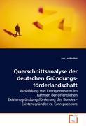 Querschnittsanalyse der deutschen Gründungsförderlandschaft