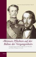 """""""Weimars Pflichten auf der Bühne der Vergangenheit"""""""