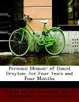 Personal Memoir of Daniel Drayton: For Four Years and Four Months