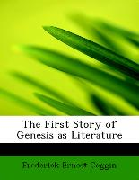 The First Story of Genesis as Literature