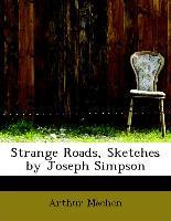 Strange Roads, Sketches by Joseph Simpson