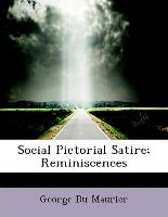 Social Pictorial Satire, Reminiscences