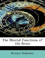 The Mental Functions of the Brain
