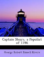 Captain Shays, a Populist of 1786