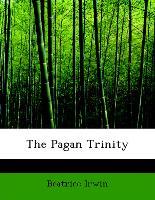 The Pagan Trinity