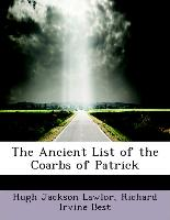 The Ancient List of the Coarbs of Patrick