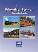 Schweizer Bahnen Zentralschweiz