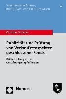 Publizität und Prüfung von Verkaufsprospekten geschlossener Fonds
