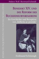 Benedikt XIV. und die Reform des Buchzensurverfahrens
