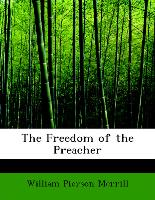 The Freedom of the Preacher