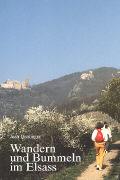 Wandern und Bummeln im Elsass