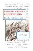 General Orders, Rhode Island: December 1776-January 1778