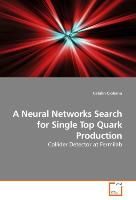 A Neural Networks Search for Single Top Quark Production