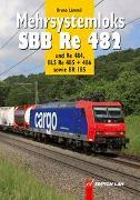 Mehrsystemloks Bombardier SBB Re 482