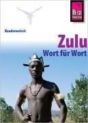Reise Know-How Sprachführer Zulu - Wort für Wort