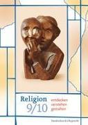 Religion entdecken - verstehen - gestalten 9/10. Schuljahr