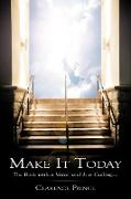 Make It Today: The Book with a Voice, and It Is Calling