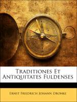 Traditiones Et Antiquitates Fuldenses