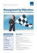 Management by Objectives - Wie Sie Ihre Mitarbeiter mit Zielen zum Erfolg führen
