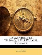 Les Aventures De Télémaque, Fils D'ulysse, Volume 2