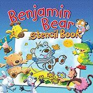 Benjamin Bear Stencil Book [With Stencils]
