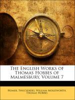 The English Works of Thomas Hobbes of Malmesbury, Volume 7