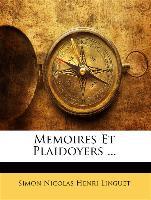 Memoires Et Plaidoyers