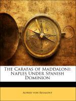 The Carafas of Maddaloni: Naples Under Spanish Dominion