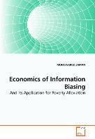 Economics of Information Biasing