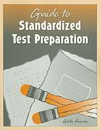 Guide to Standarized Test Preparation