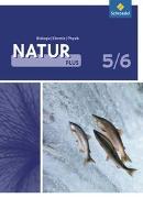 Natur plus 5/6. Physik / Chemie / Biologie. Lehr- und Arbeitsbuch. NW