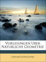 Vorlesungen Uber Naturliche Geometrie