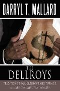 The Dellroys: Traditions, Transgressions and Turmoil in an African American Dynasty