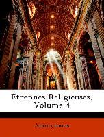 Étrennes Religieuses, Volume 4
