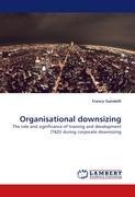 Organisational downsizing