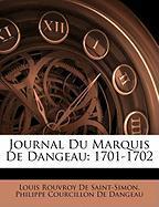 Journal Du Marquis de Dangeau: 1701-1702