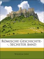Römische Geschichte--, Sechster band