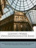 Goethe's Werke, Zweiundzwanzigster Band